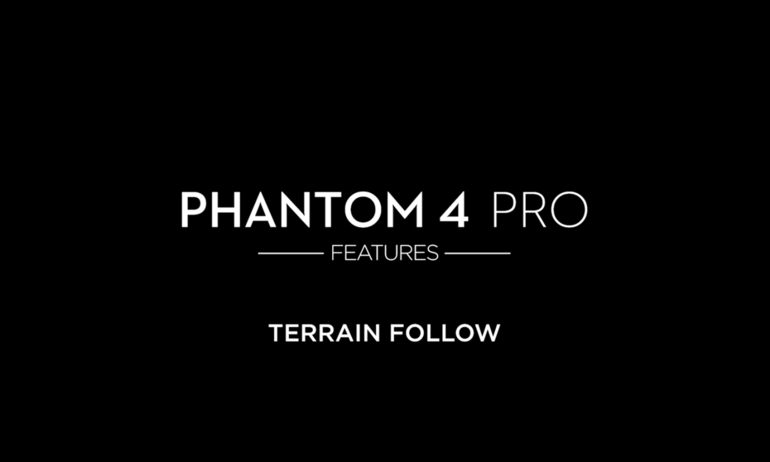 DJI - Phantom 4 Pro - Terrain Follow