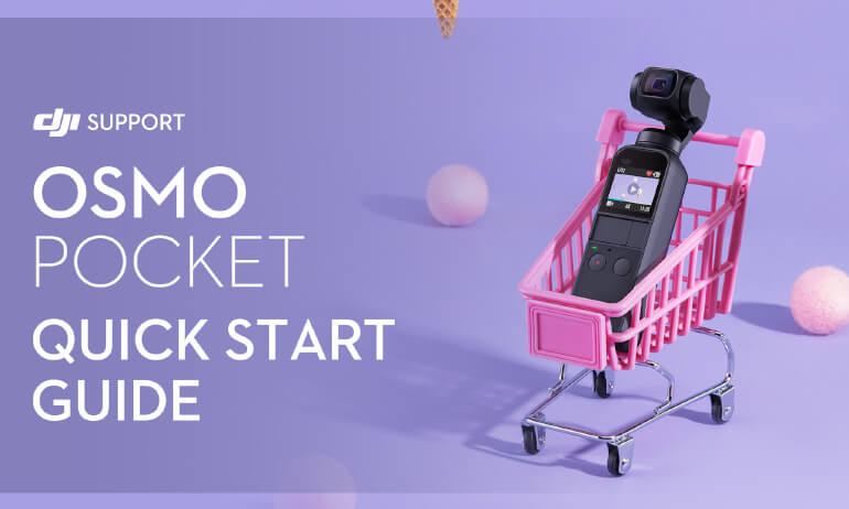 DJI - Osmo Pocket - Quick Start Guide